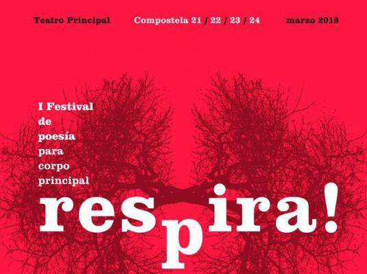 Alguén que RESPIRA!, Festival de Poesía para Corpo Principal