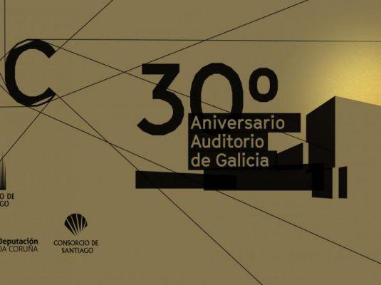 30 Aniversario Auditorio de Galicia