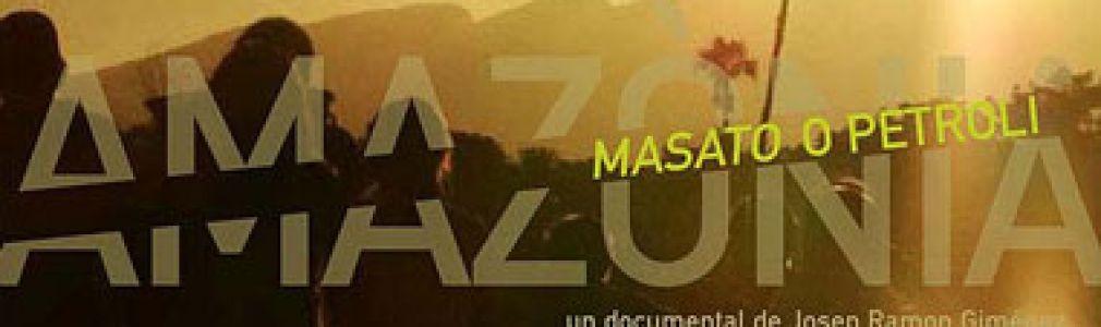 Ciclo de cine 'Coñecer para cambiar. Mudando o rumo': 'Amazonia: Masato o Petroleo'