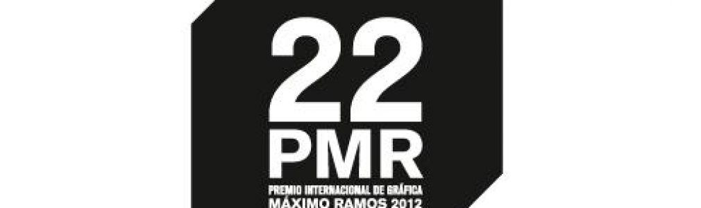 XXII Premio Internacional de Gráfica Máximo Ramos 2012