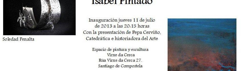 Exposición conjunta de Soledad Penalta e Isabel Pintado
