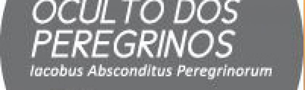 'El Santiago oculto de los peregrinos. Iacobus Absconditus Peregrinorum'