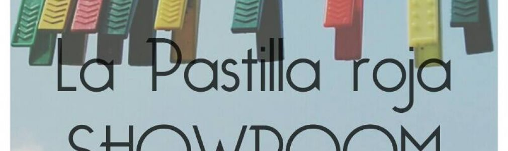 La Pastilla Roja Showroom