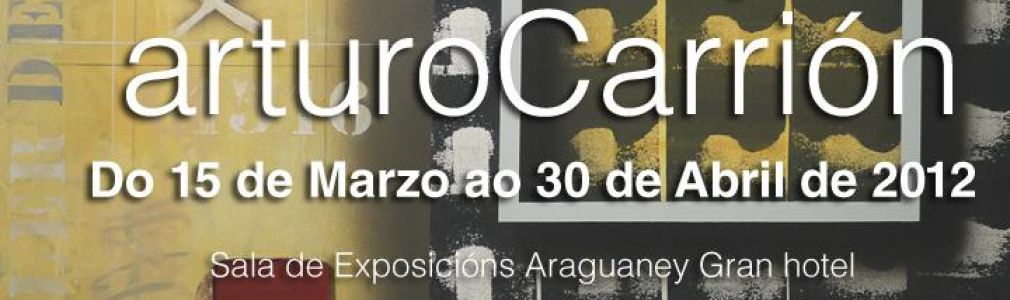 Arturo Carrión: 'Entre2tiempos'
