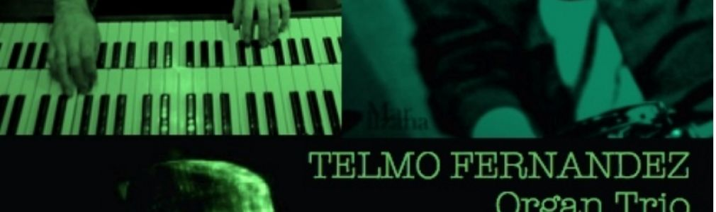 Telmo Fernandez Organ Trio featuring Brian Charette & Jam Session