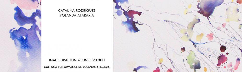 Catalina Rodríguez + Yolanda Ataraxia: 'Error Vacui'