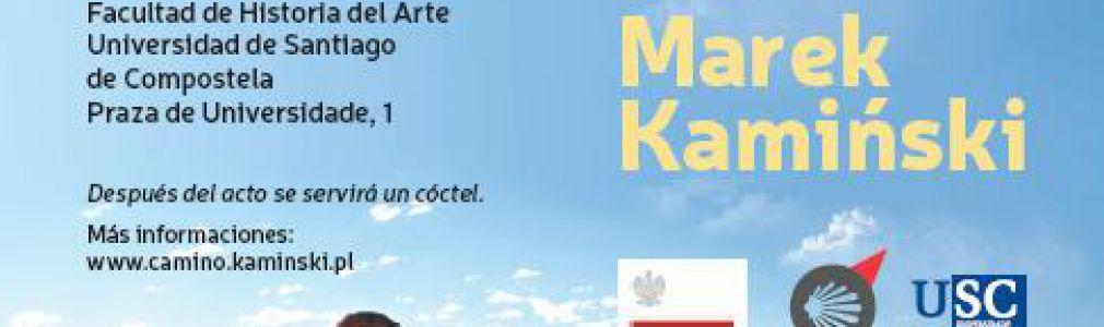 Marek Kamiński: 'Peregrinación por el camino de valores'