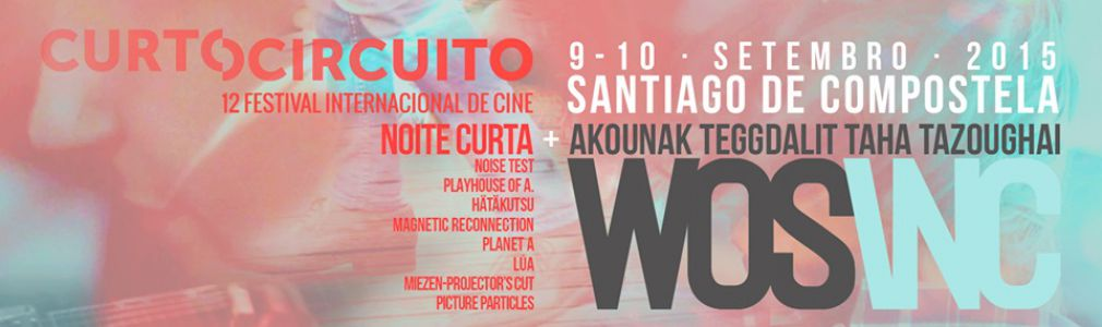 'Noite Curta 2015': WOSINC