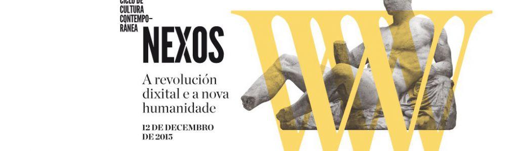 Ciclo 'Nexos 2015': 'La revolución digital y la nueva humanidad'