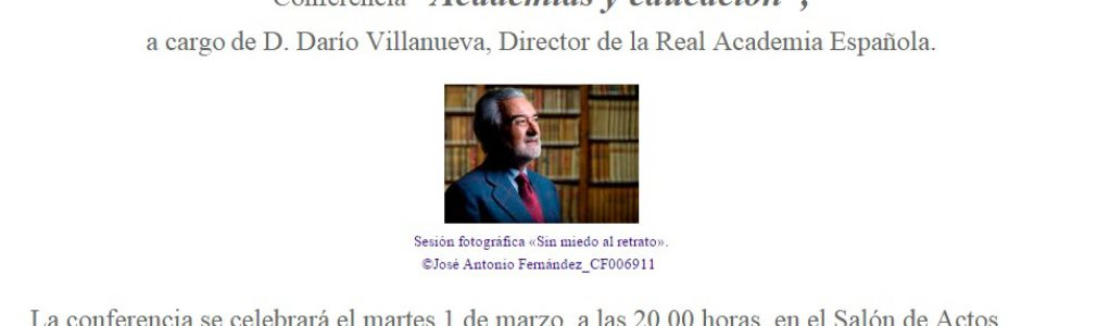 Conferencia 'Academias y educación' a cargo de D. Darío Villanueva