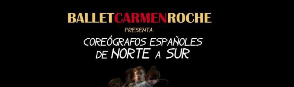 Ballet Carmen Roche: 'Coreógrafos españoles de norte a sur'