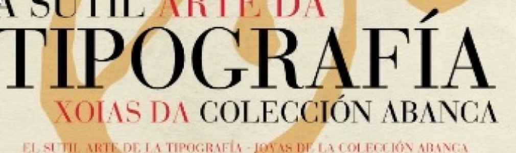 Exhibition: 'The Delicate Art Of Typography'