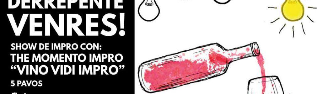 'Derrepente venres!'. Show de impro 'Vino Vidi Impro'