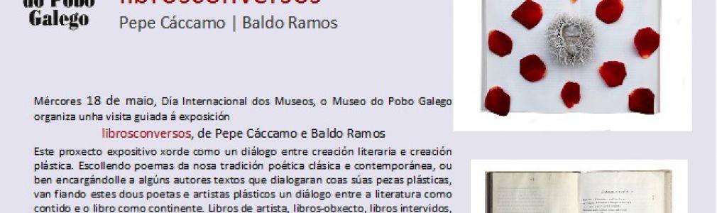 Visita guiada a la exposición 'librosconversos', de Baldomero Ramos y Pepe Cácamo