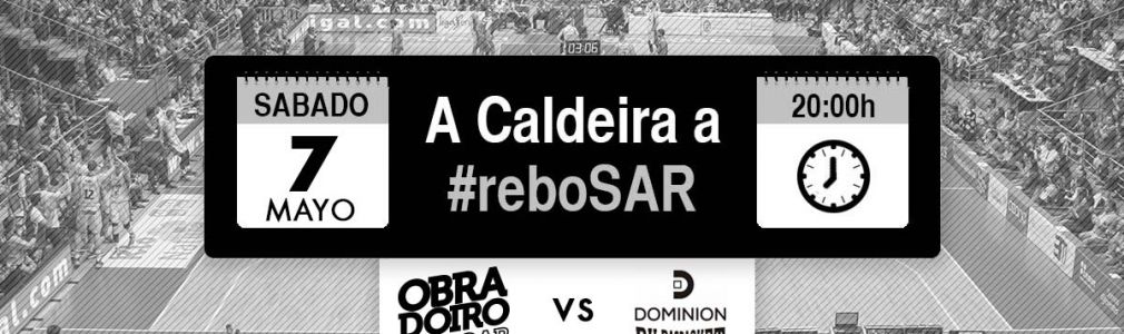 Baloncesto: 'A Caldeira a #Rebosar'. Obradoiro CAB - Dominio BilbaoBasket