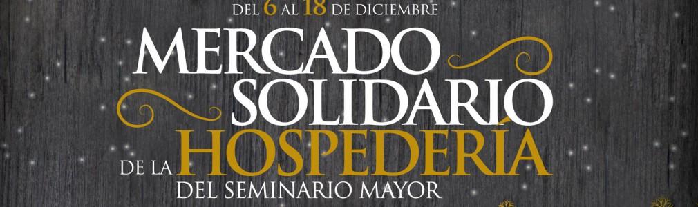 'Mercado Solidario de la Hospedería del Seminario Mayor'