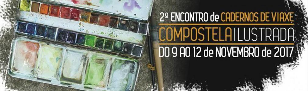 Compostela Ilustrada. II Encontro de Cadernos de Viaxe