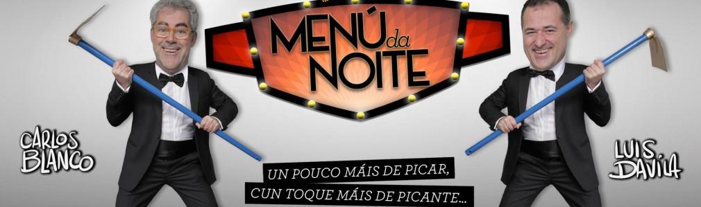 Menú da Noite, con Carlos Blanco e Luís Davila