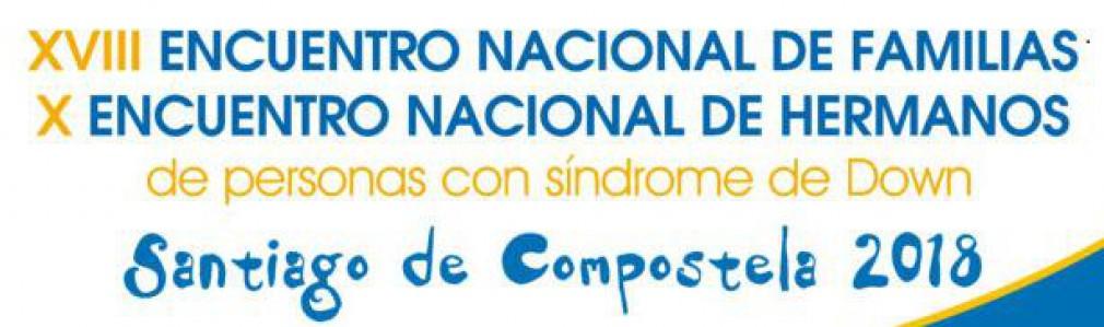 XVIII Encuentro Nacional de Familias de Personas con Síndrome de Down