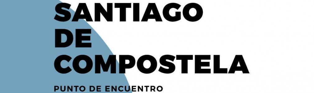 Santiago de Compostela. Meeting Point. Meeting Planner Guide