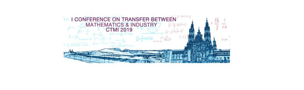 1st Conference on Transfer between Mathematics & Industry (CTMI 2019)