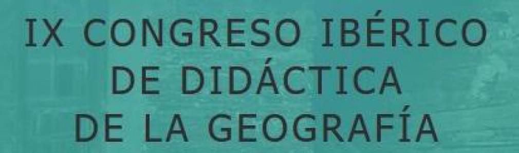 IX Congreso Ibérico de Didáctica de la Geografía