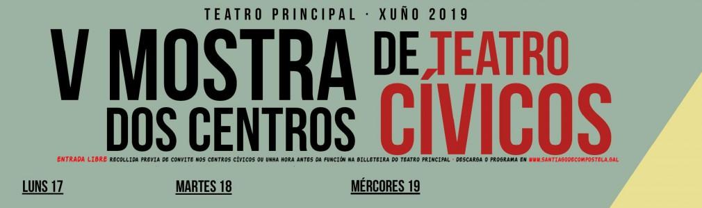 'V Mostra de Teatro nos Centros Cívicos'