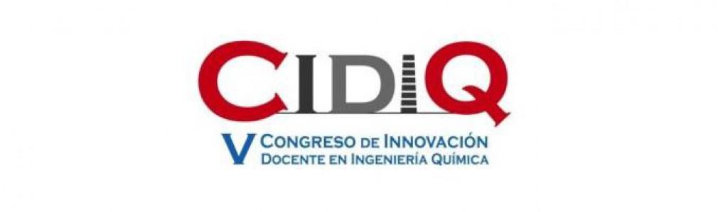 V Congreso de Innovación Docente en Ingeniería Química (CIDIQ)
