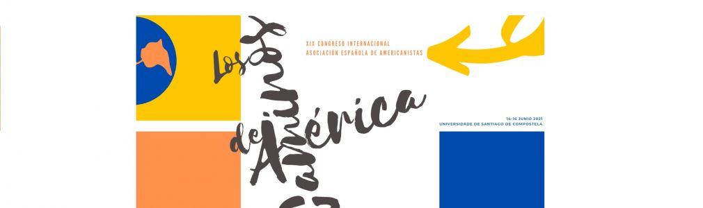XIX Congreso Internacional Asociación Española de Americanistas
