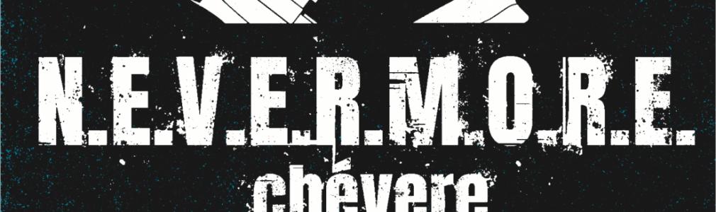 N.E.V.E.R.M.O.R.E. - Chévere