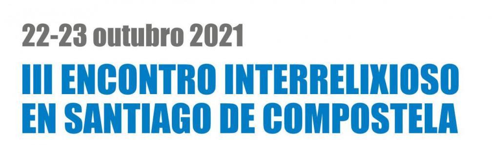 III Encuentro Interreligioso en Santiago de Compostela