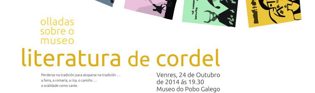 'Olladas sobre o Museo. La literatura de cordel'