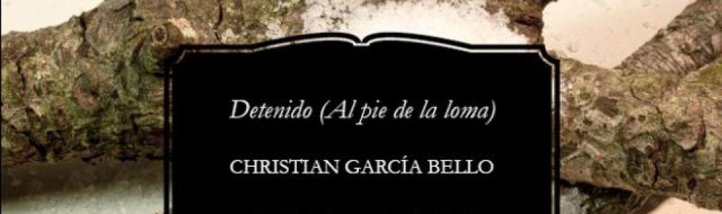 Christian García Bello: 'Detenido (al pie de la loma)'