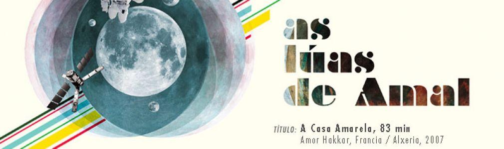 Ciclo 'Las lunas de Amal 2011': 'La casa amarilla'
