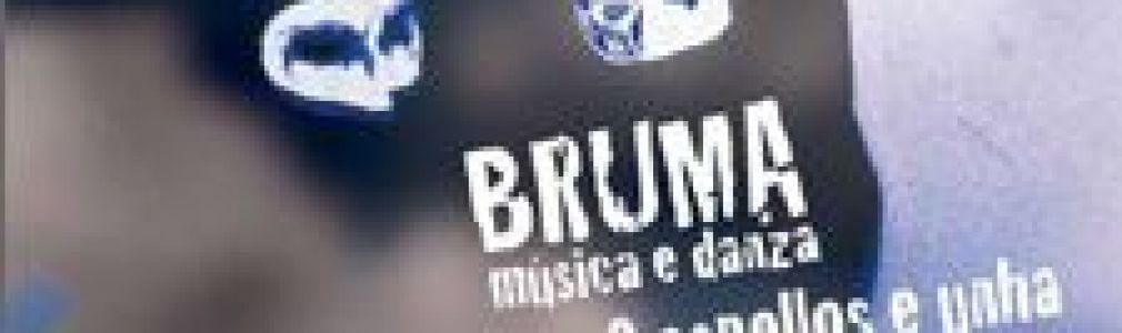 Bruma: 'Nove espellos e unha caixa de música'