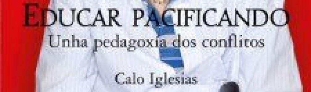 Calo Iglesias: 'Educar pacificando'