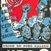 'La Nación gallega en pie. 50 años de la fundación de la Unión do Povo Galego'