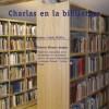 Ciclo 'Charlas en la Biblioteca': Patricio A. Aragón