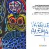 Exposición de Vázquez Alemán