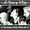'A Doce Vita': 'Sons de Cine'