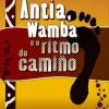 'Antía, Wamba e a Tropa do Camiño'
