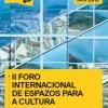 II Foro Internacional de Espacios para la Cultura (FIEC)