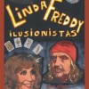 Teatro do Noroeste: 'Linda and Freddy, ilusionistas'