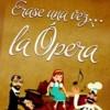 II ciclo 'Pequeclassics': 'Érase una vez la ópera'