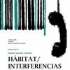 Presentación del poemario 'Hábitats / Interferencias'