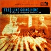 Ciclo 'Música en Imaxes': 'Feel Like Going Home'