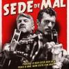 Ciclo 'Teatro galego': 'Sede de Mal'
