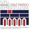 I Foro Isaac Díaz Pardo Empresa y Cultura