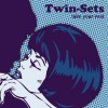 Concierto de The Twin-Sets + The Younger Boys