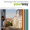 Santiago de Compostela Your Way